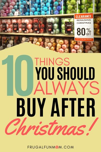 10 Things You Should Always Buy After Christmas | Frugal Fun Mom