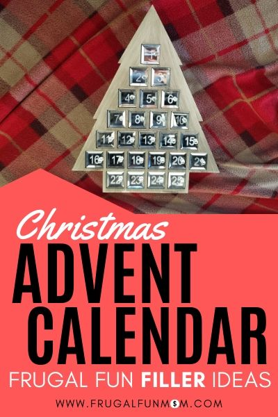 Christmas Advent Calendar - Frugal Fun Filler Ideas | Frugal Fun Mom