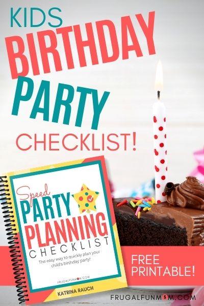 Kids Birthday Party Planning Checklist | Frugal Fun Mom