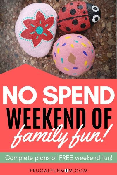 No spend Weekend Of Family Fun | Frugal Fun Mom