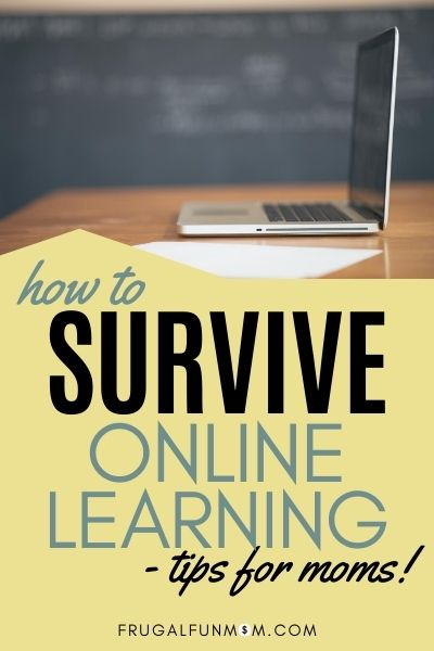 How To Survive Online Learning | Frugal Fun Mom