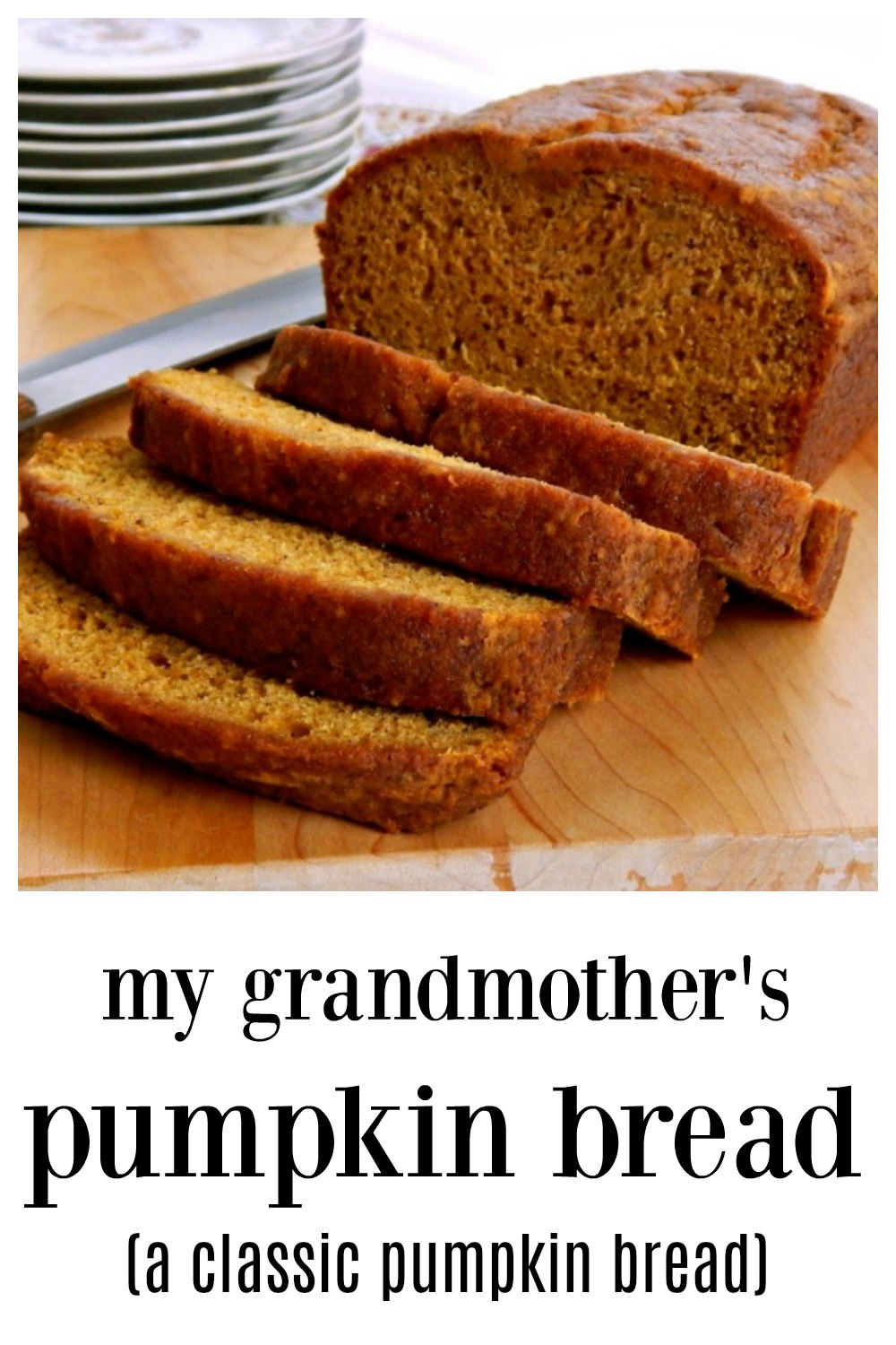 We've been making Grandmother's Pumpkin Bread for close to 70 years and it is STILL the BEST! It will make you feel sorry for all other pumpkin bread! Makes 2 loaves #PumpkinBread #ClassicPumpkinBread #GrandmothersPumpkinBread #GrandmasPumpkinBread