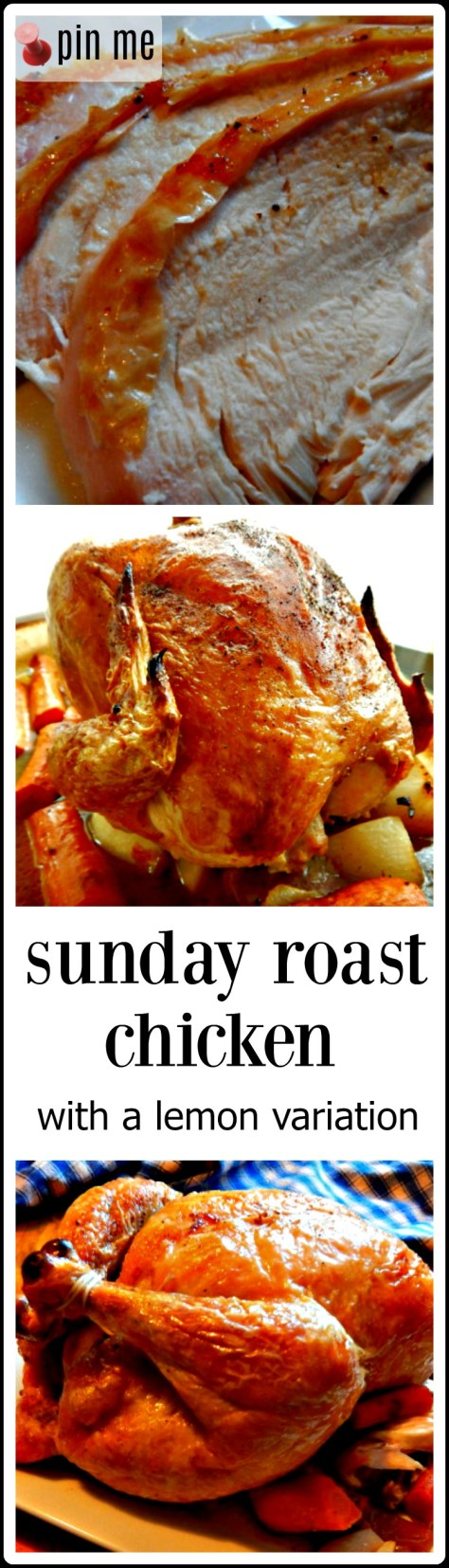 Sunday Roast Chicken & Veggies - with a lemon variation, too! This is just about set and forget!