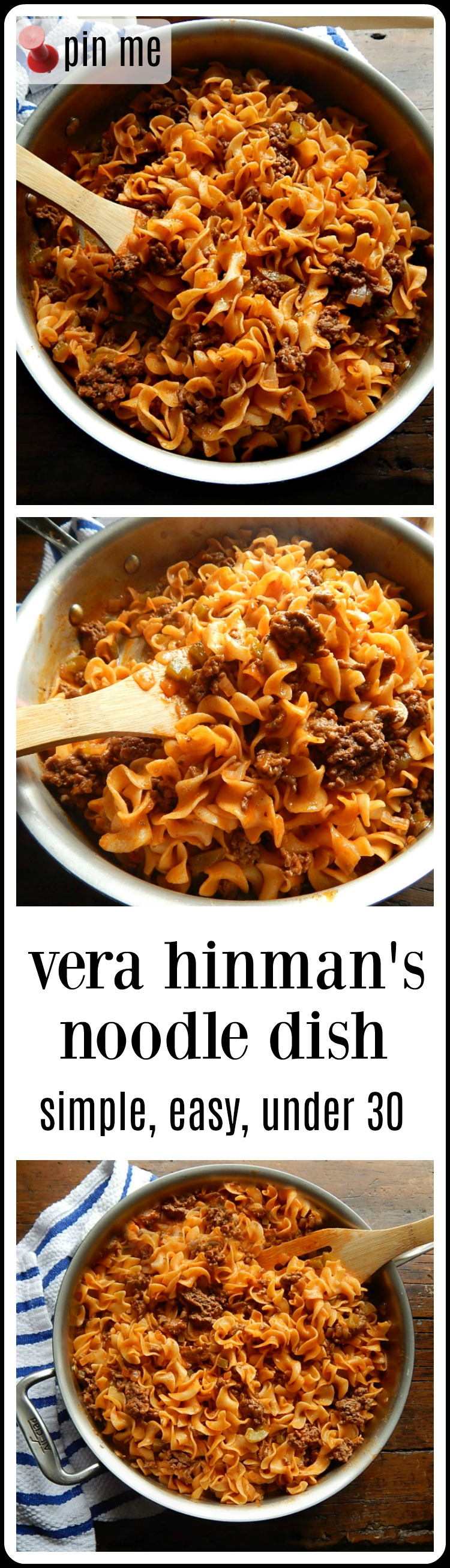 Vera Hinman's Noodle Dish, a simple down-home dish of ground beef & noodles. Kind of like Hamburger Helper but actually good! This was my fave dish growing up and I still love it. Under 30 minutes one skillet dinner. #OneSkilletNoodleDish #GroundBeefNoodleDish #HomemadeHamburgerHelper
