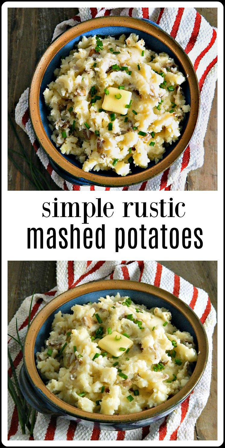 Simple Rustic Mashed Potatoes are a healthier version of your favorite side - and it doesn't hurt that they're no peel and mash by hand! #RusticMashedPotatoes #HealthyMashedPotatoes