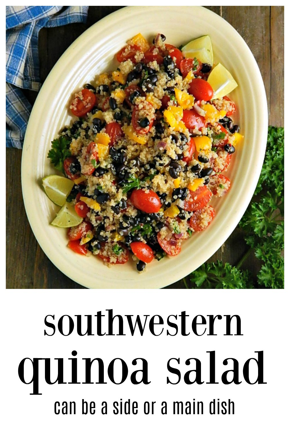 Healthy ingredients, tomatoes, peppers, beans & quinoa, and bold Southwestern flavors make a winning combination! Main dish vegetarian or a side. #QuinoaSalad #SouthwesternQuinoaSalad #TomatoPeppersQuinoaSalad