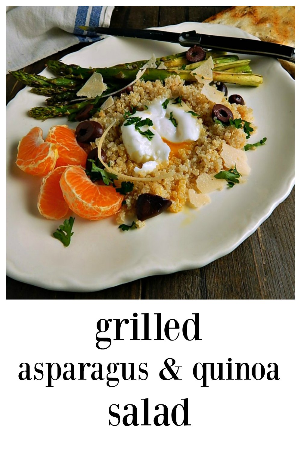 Grilled Asparagus and Quinoa Salad - fabulous grilled asparagus, quinoa, olives, shaved Parmesan and a citrus vinaigrette. Top with an egg! You'll think you're in a Bistro and a lot of this is make ahead. #Asparagus #Quionoa #AsparagusQuinoaSalad