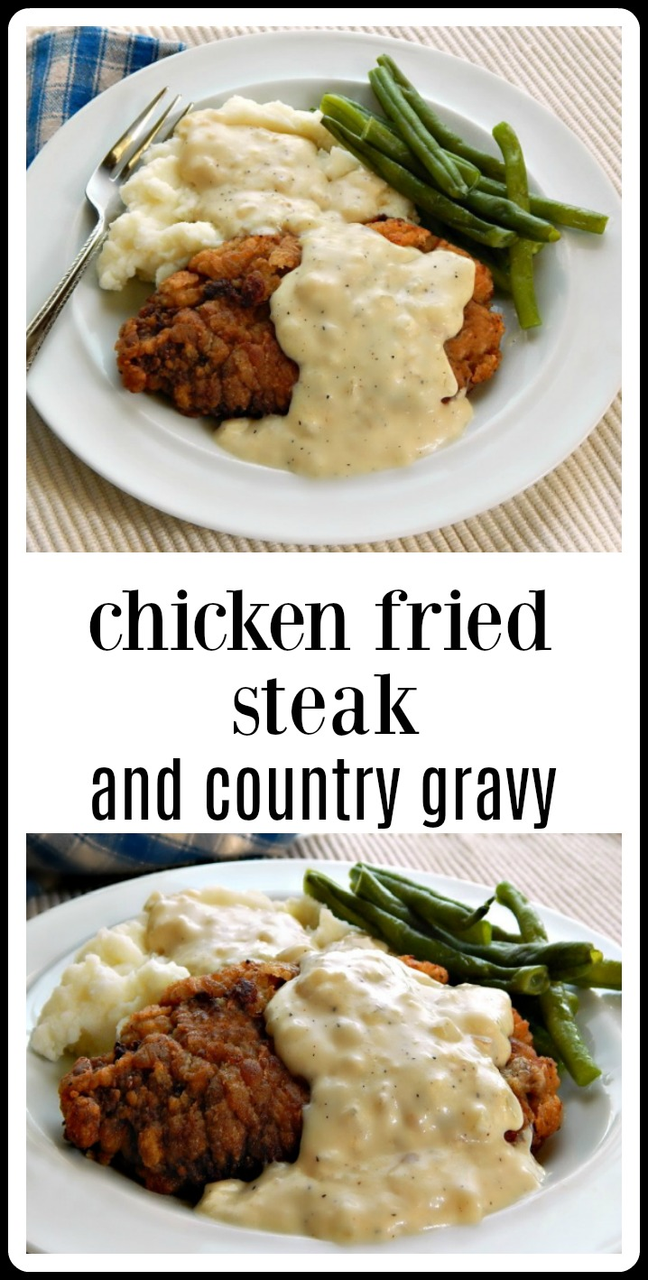 Chicken Fried Steak This is what my son wants for his birthday every year. Forget the steak, lobster & going out! Just Chicken Fried Steak, Country Gravy, mashed potatoes, green beans or corn & French Silk Pie for Dessert! #ChickenFriedSteak  #ChickenFriedSteakCountryGravy