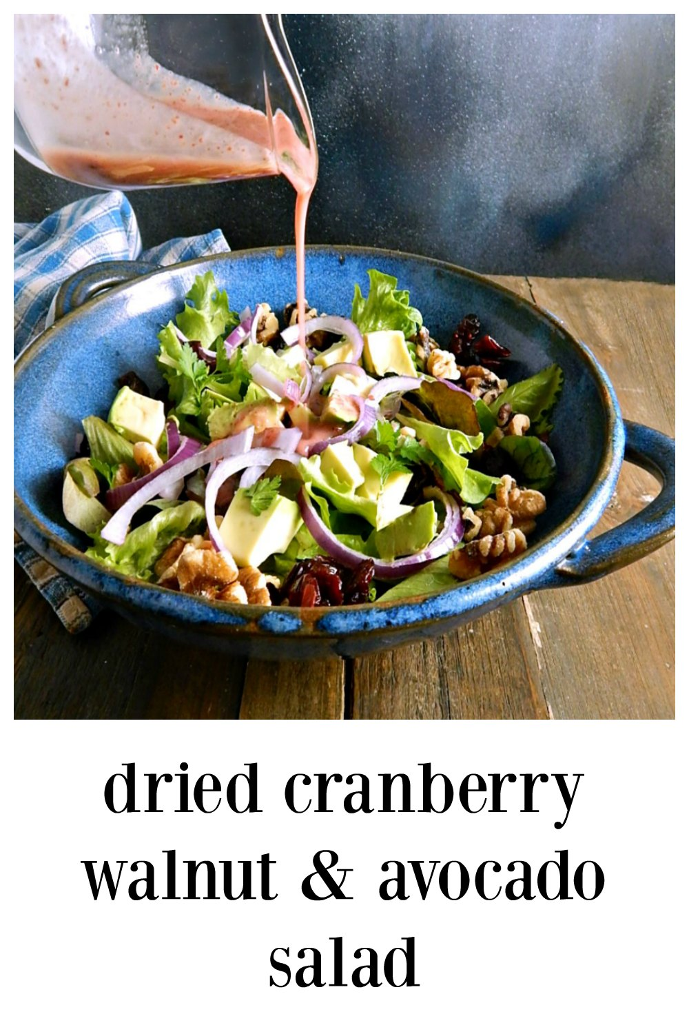 Dried Cranberry Walnut & Avocado Salad is super healthy (brainfood) but also delicious & elegant! Easy and perfect for a fall/winter dinner or holiday! The dressing, made with dried cranberries is unique & so delish you'll want to drink it! #WinterSalad #DriedCranberryWalnutAvocadoSalad #HolidaySalad