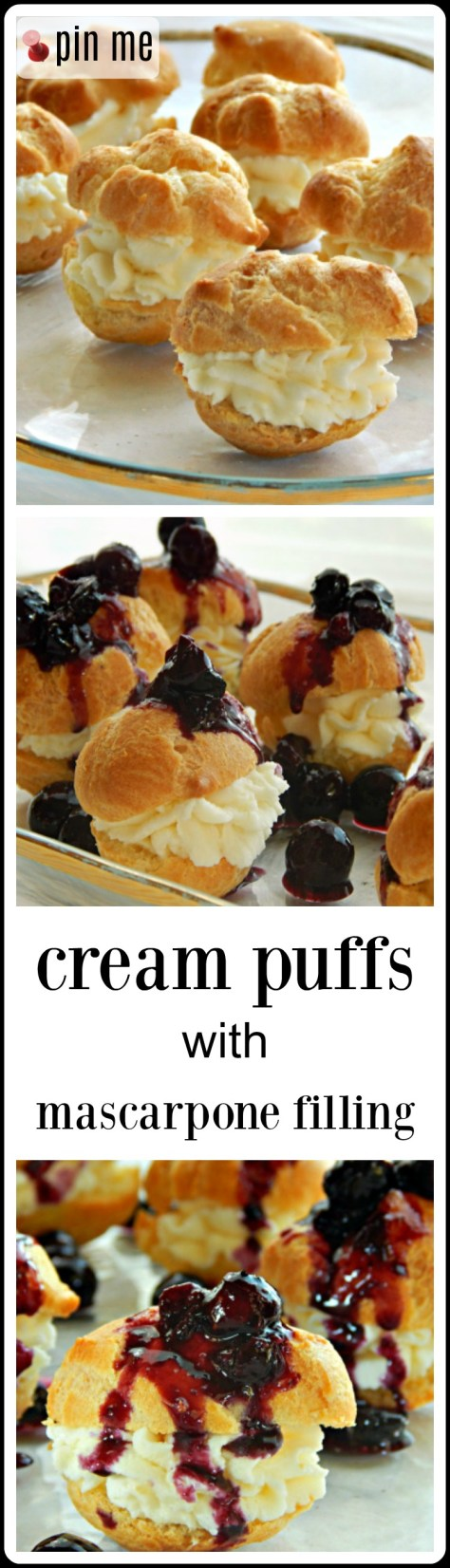 Cream Puffs (profiteroles) with a Mascarpone filling and Blueberry topping or maybe you'd rather have them topped with another fruit or chocolate or caramel?