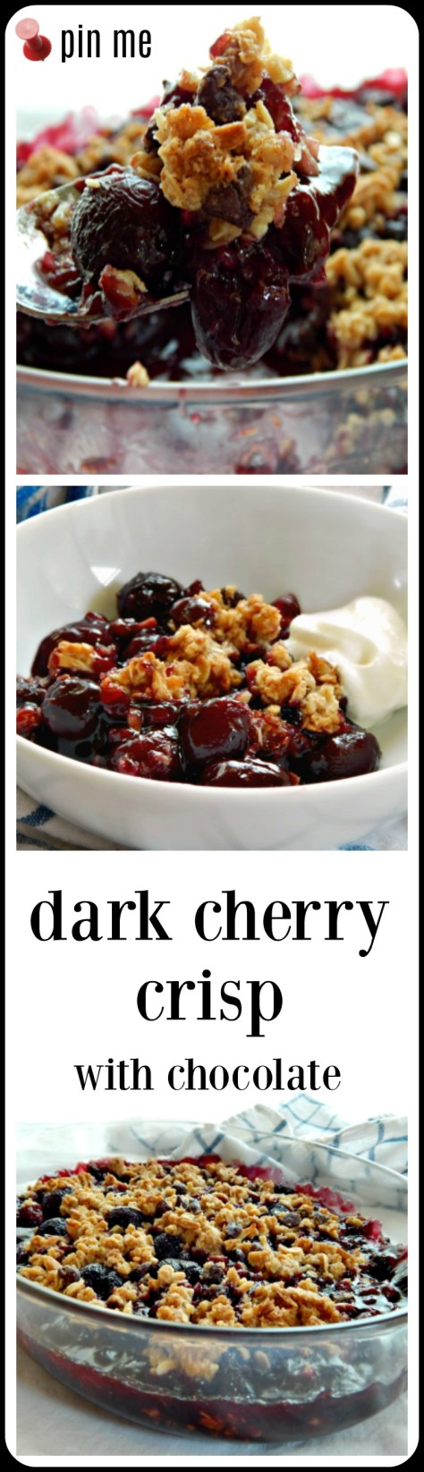 Dark Cherry Crisp with Chocolate - those big, dark juicy cherries play so well with a touch of chocolate and the crunchy topping is just the right touch.