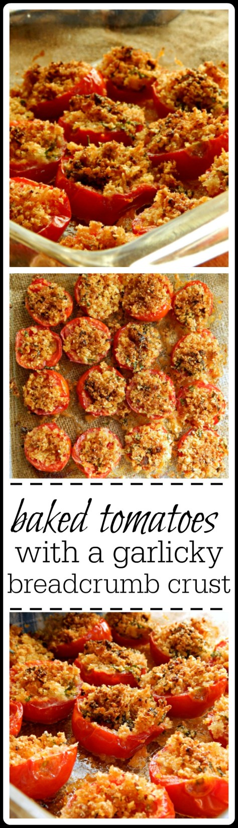 Baked Tomatoes - but these are pretty darned special! Super easy and fast, too.
