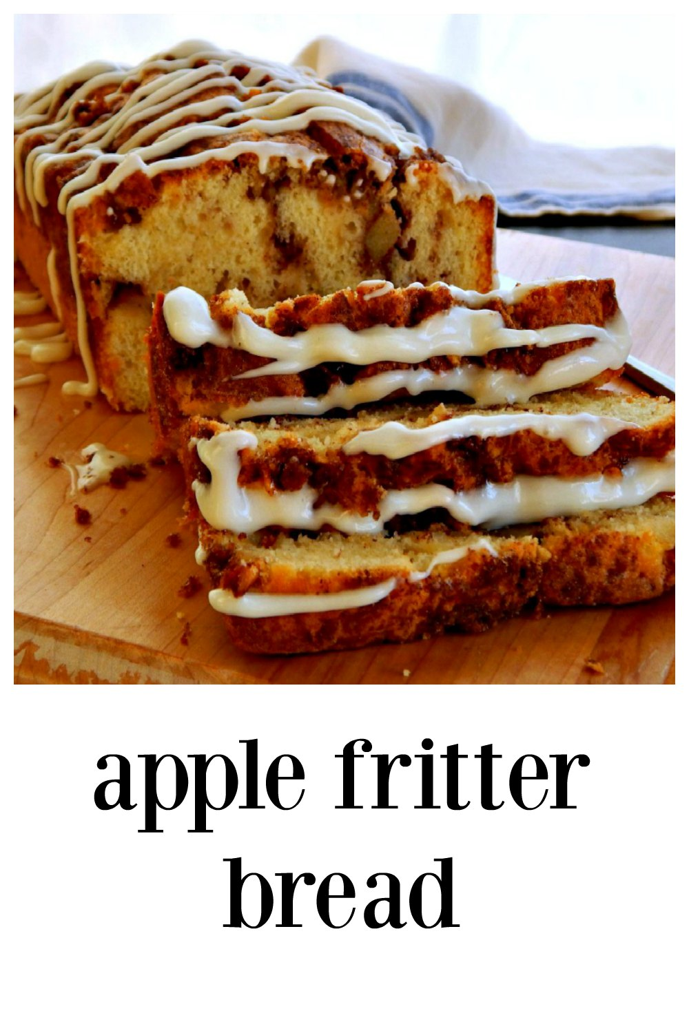 Easy Apple Fritter Bread tastes like a cross between a fritter and cake with its swirls of cinnamon sugar & apple chunks! Great for Brunch, Snacks or Potlucks. #QuickBread #AppleFritterBread #AppleCinnamonBread