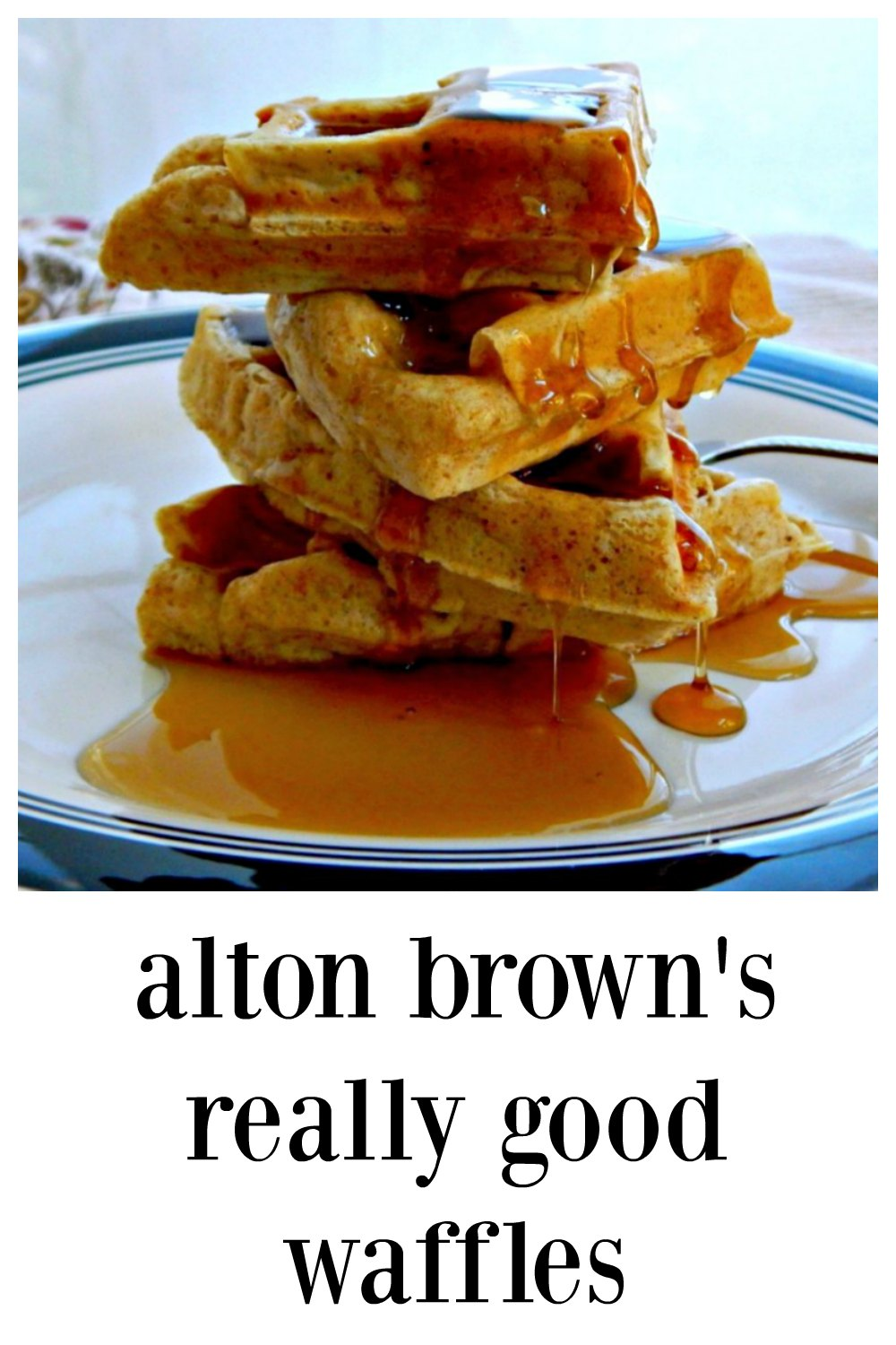 Alton Brown's Really Good Waffles are just that! Really good waffles with very little fuss or bother. Nice and crispy and tender inside. #AltonBrownWaffles #AltonBrownsReallyGoodWaffles #ReallyGoodWaffles