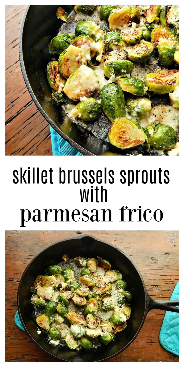 Skillet Roasted Brussels Sprouts with Parmesan Frico (which is a melted crispy, Parmesan blanket that forms over and under the Brussels) is fancy enough for company but make it any weeknight - it's super easy & fast. #BrusselsSprouts #BrusselsSproutsWithParmesan #BrusselsSproutsFrico