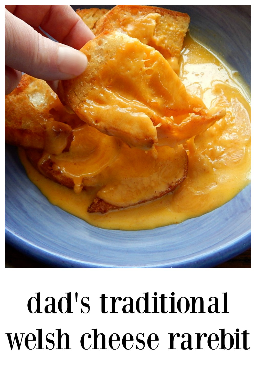 Dad\'s Traditional Welsh Cheese Rarebit