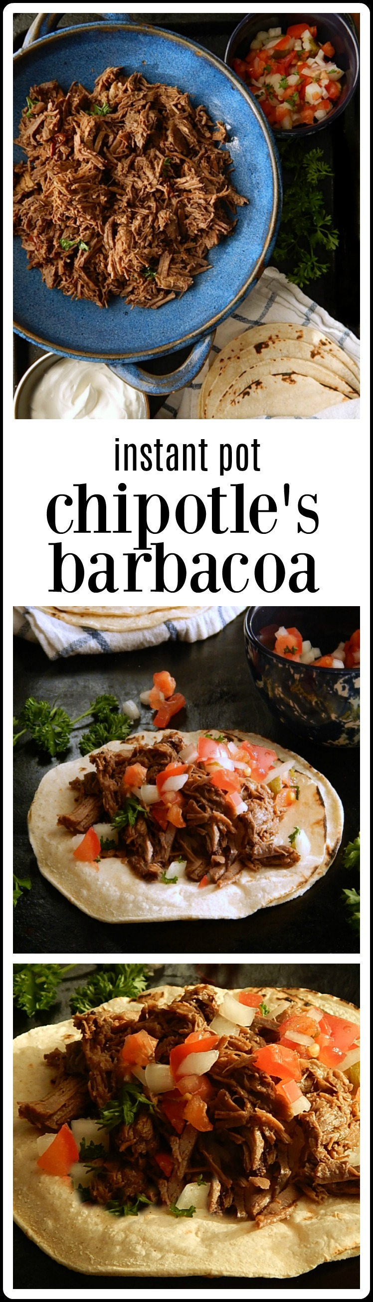 Instant Pot Chipotle Barbacoa Beef: You'll get that flavorful, peppery, chipotle deliciousness in no time at all for your burrito, bowl, enchiladas or whatever Mexican Barbacoa specialty your heart desires. Make it in your Slow Cooker too. #Instant Pot Barbacoa #Chipotles Instant Pot Barbacoa #Chipotles Slow Cooker Barbacoa