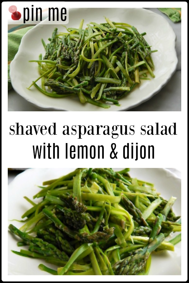 When (and if) Spring comes, I can hardly get my mind off of Asparagus. And this Spring, I can hardly get my mind off this Shaved Asparagus Salad with Lemon & Dijon. #Asparagus Salad #Shaved Asparagus Salad #Shaved Asparagus Salad with Lemon & Dijon