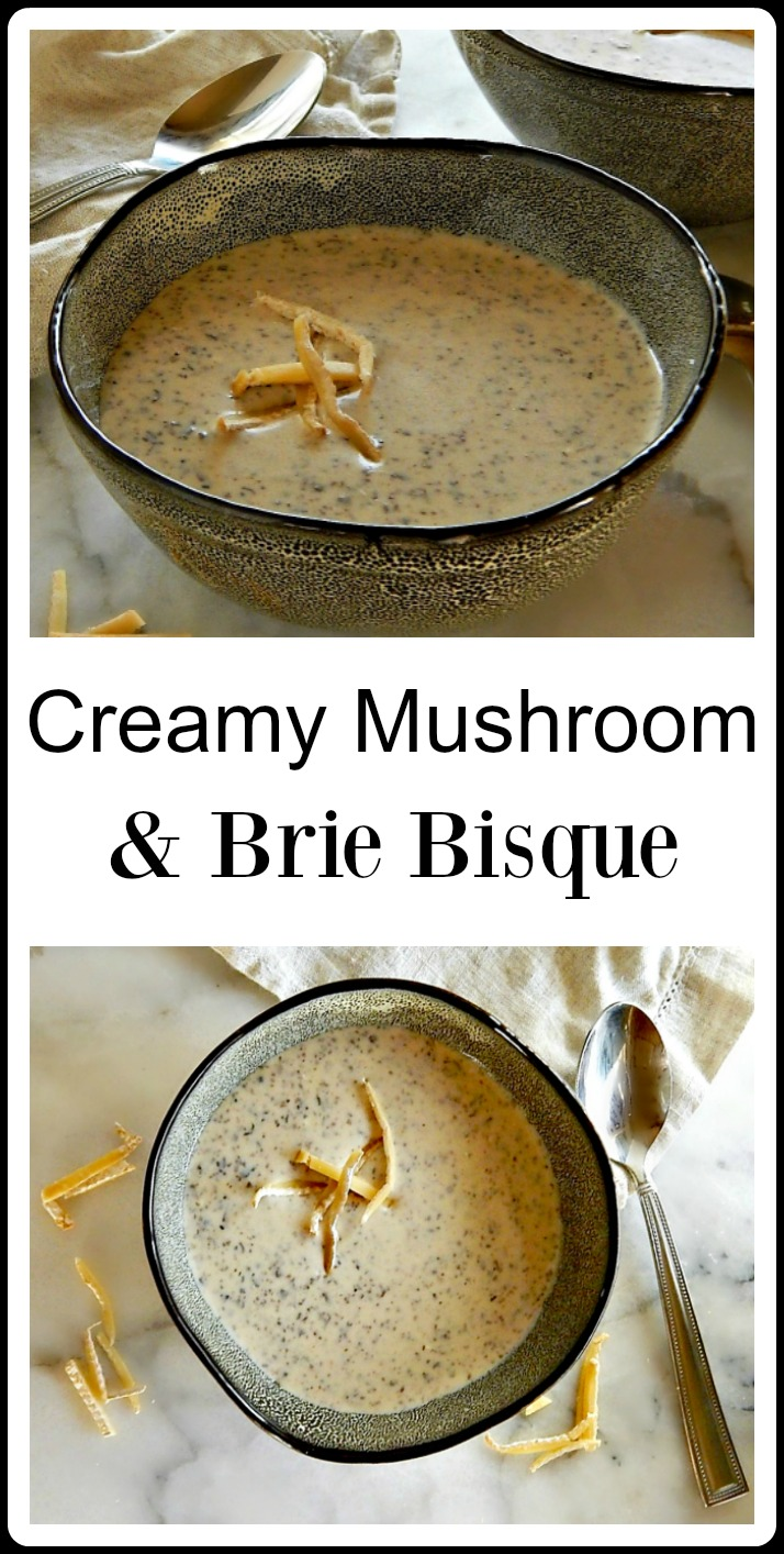 It's a spring indulgence: Creamy Mushroom Brie Bisque. The flavors are incredible and it's easy and quick! Bonus for a truly gourmet soup as a starter or with a sandwich. #MushroomSoup #MushroomBrieSoup #MushroomBrieBisque