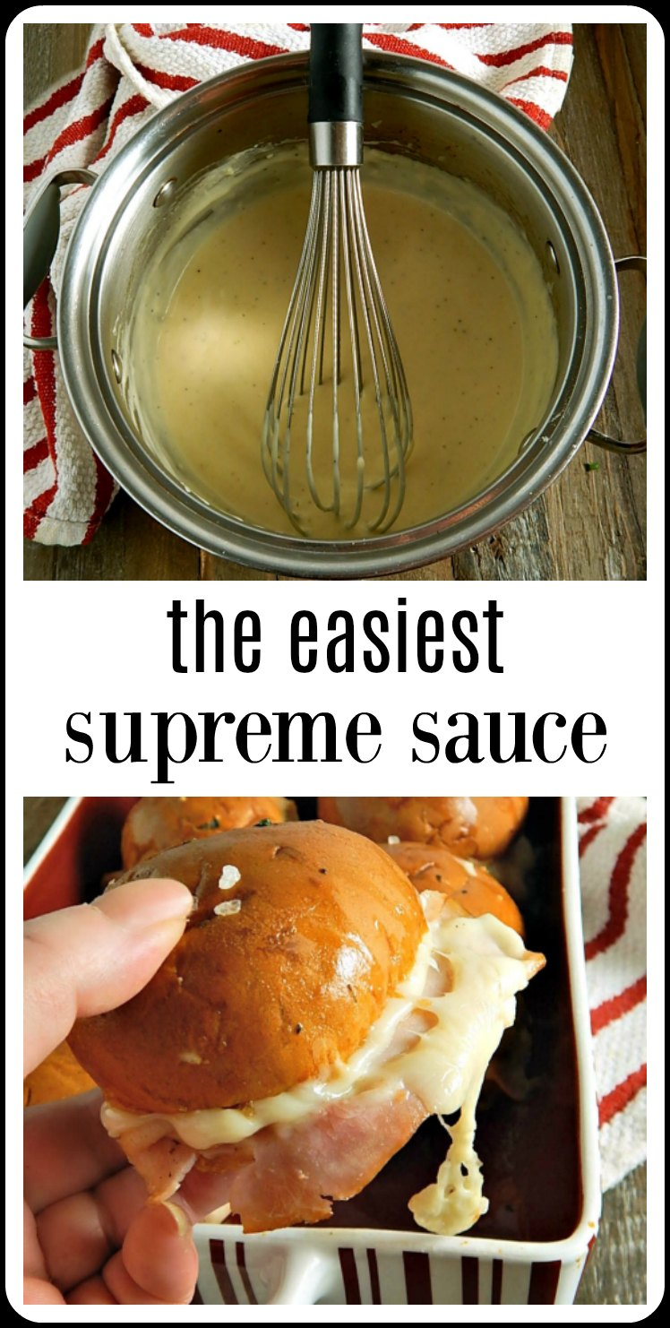 The easiest Supreme Sauce is a rich, velvety chickeny deliciousness. It's the classic sauce to make for Chicken Cordon Bleu or Chicken Cordon Bleu Sliders or can be made with mushrooms to smother chicken breasts or pork chops! #SupremeSauce