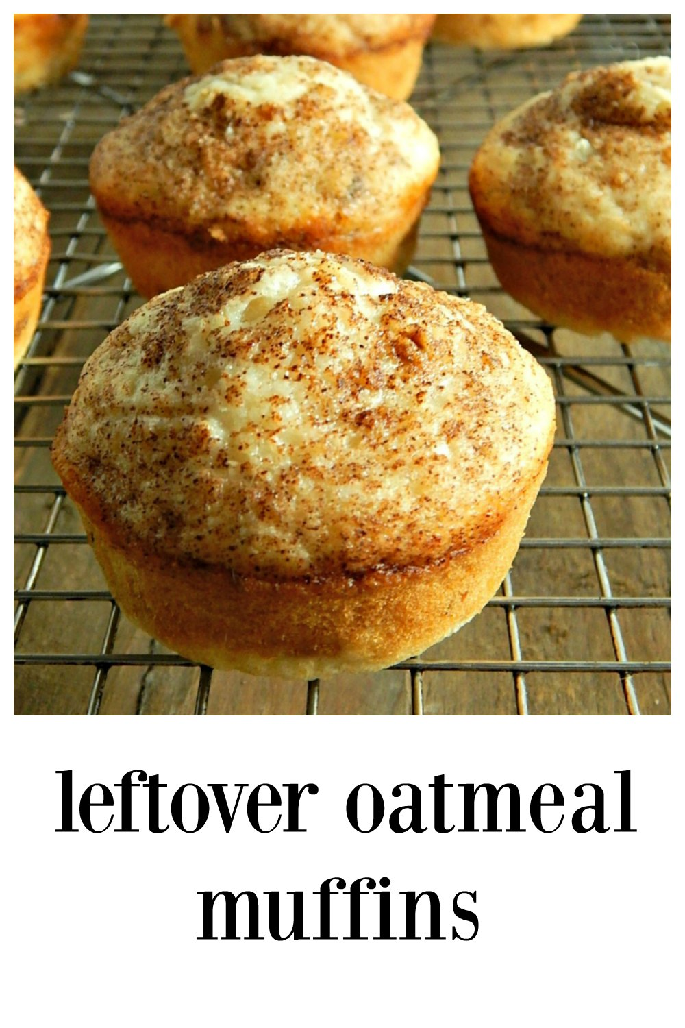 Leftover Oatmeal Muffins; a good, honest everyday muffin. Easy, fast, healthy & cheap, they're a great way to use up any cooked oatmeal. #LeftoverOatmealMuffins #OatmealMuffins