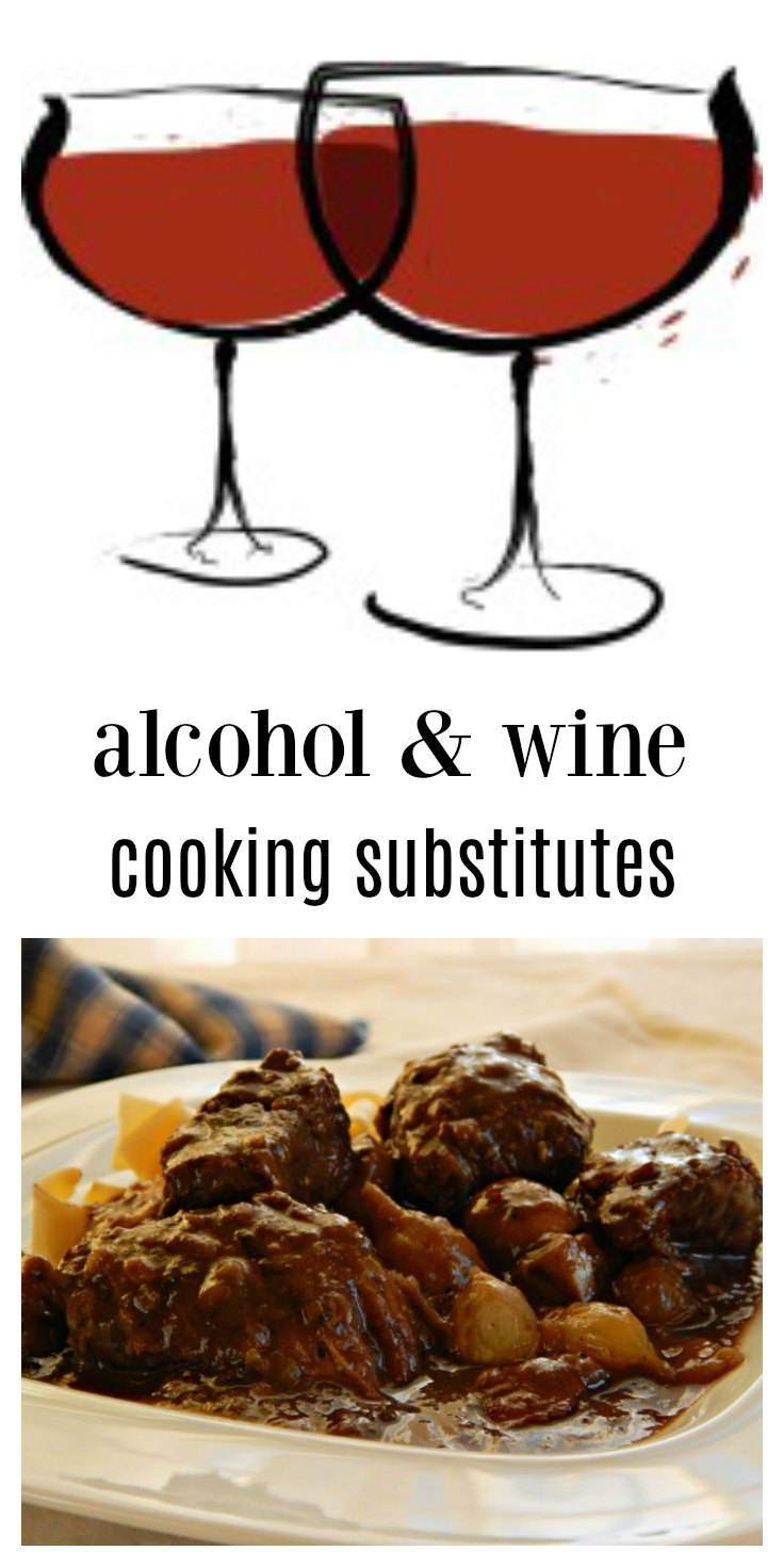 How, when & why to substitute for alcohol or wine in a recipe. Common Alcohol Wine Substitutes in Cooking. #AlcoholWineSubstitutes