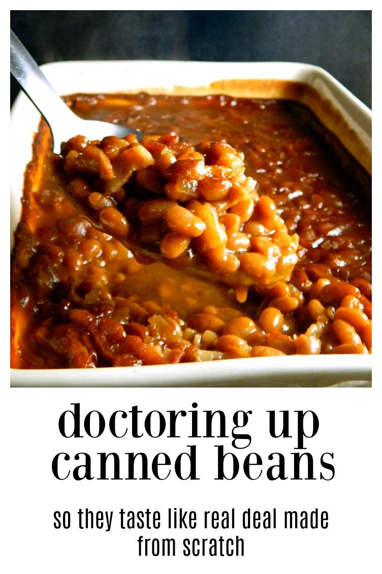 This method of Doctoring Canned Baked Beans is going to have you swearing these are cooked for hours, from scratch home-cooked Baked Beans! #DoctoringCannedBeans #HomemadeBeansFromCanned #FixingCannedBeans #BestBakedBeans