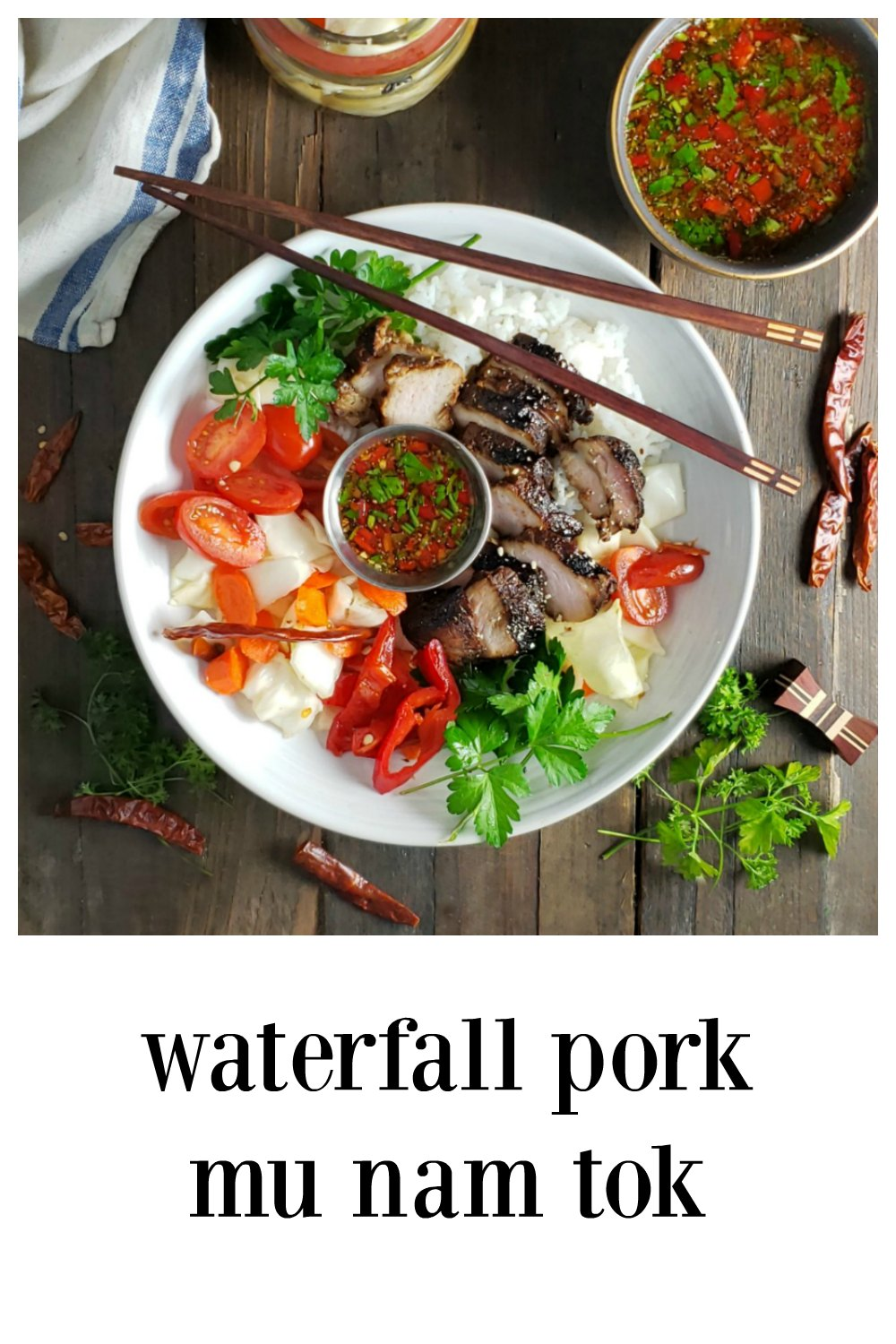 Waterfall Pork Mu Nam Tok is so simple & so crazy good everyone will go nuts! And you're gonna look like a hero. Serve it with Fiery Tiger Cry Sauce. Mostly Pantry Ingredients - Don't sweat the herbs or the ingredients, I have substitutions if needed. #WaterfallPork #AsianRecipes #PantryRecipes
