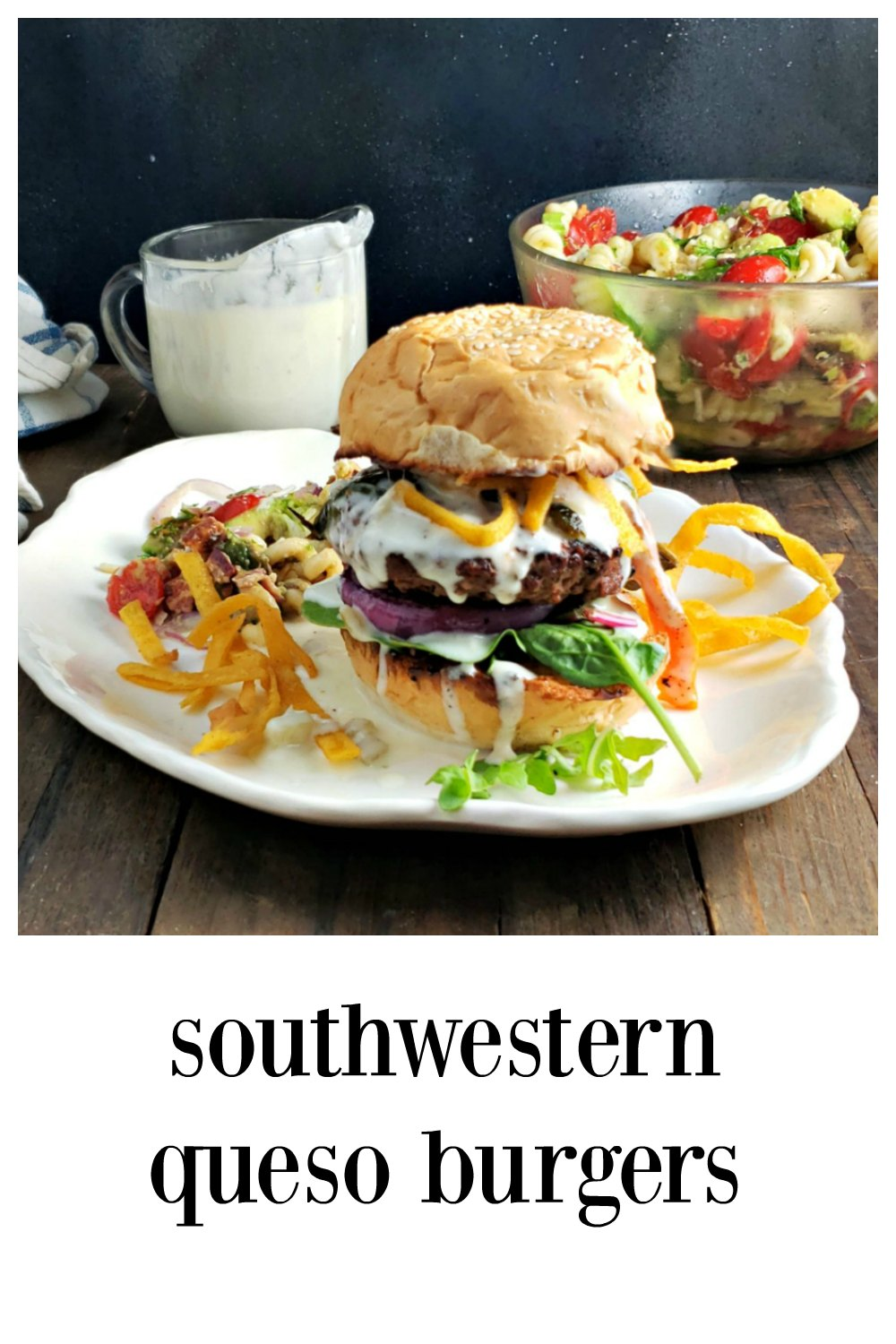 Southwestern Queso Burgers - The Ultimate Gourmet Burger! The burger itself is fabulous but topped with roasted peppers, queso and tortilla tangles its insane! Make all homemade or sub in grocery store queso or peppers to get it on the table quick. #GourmetBurger #QuesoBurger #SouthwesternBurger #MexicanHamburger #GourmetHamburger #SouthwesternHamburger #FathersDay