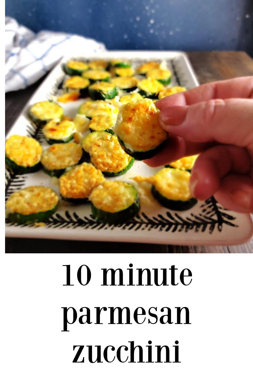pin 10 minute Parmesan Zucchini