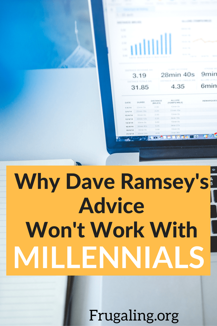 Why Dave Ramsey's Advice Won't Work With Millennials. Opinions are cheap; mine included. But, as a Millennial, credit card user, and cashless-cabin-aficionado, I believe we need to begin searching for viable solutions.