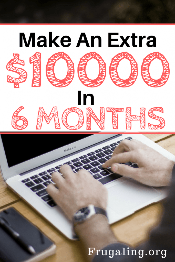 Unbelievable how made an EXTRA $10000 In 6 Months! Yes, you can do it too!