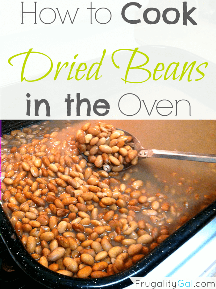How to cook dried beans in the oven. An easy way to cook dried beans without much effort. | www.frugalitygal.com