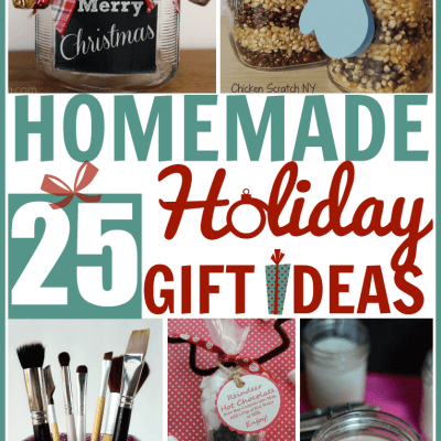 25 Homemade Holiday Gift Ideas