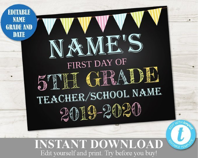 Back to School Signs - INSTANT DOWNLOAD Editable First Day of School Printable Sign