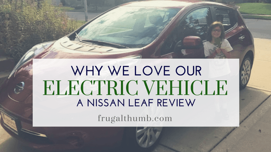 why we love our electric vehicle
