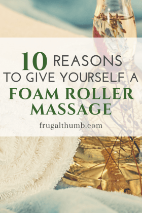 10 Reasons to Give Yourself a Massage with a Foam Roller