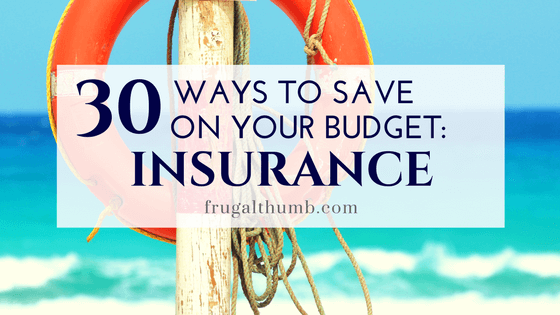 30 Ways to Save on Your Insurance Budget