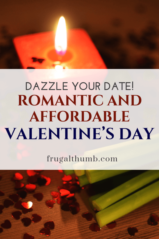 Romantic and Affordable Valentine's Day
