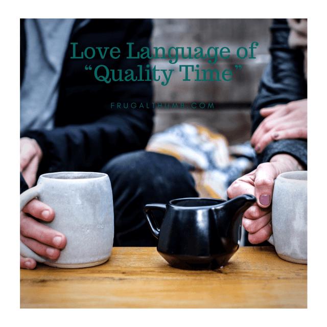 Quality Time Love Language Ideas