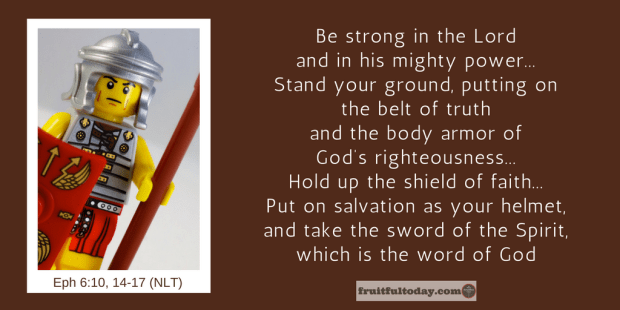 Ephesians 6, armour of God: fight to remember God's love