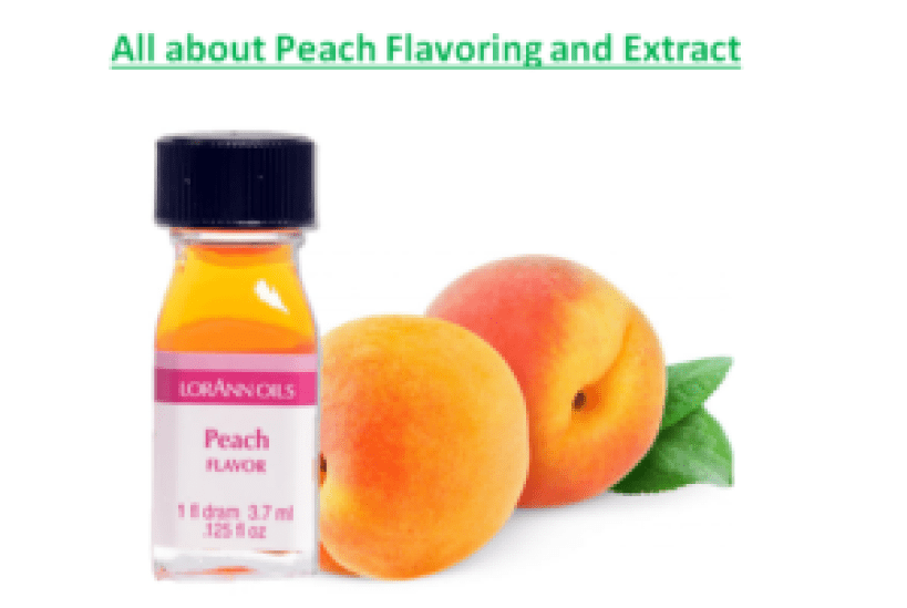 All about Peach Flavoring and Extract