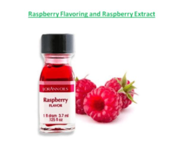 Raspberry Flavoring and Raspberry Extract