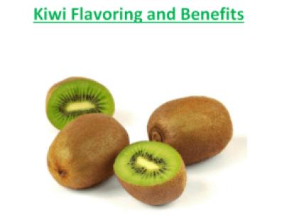 Kiwi Flavoring and Benefits
