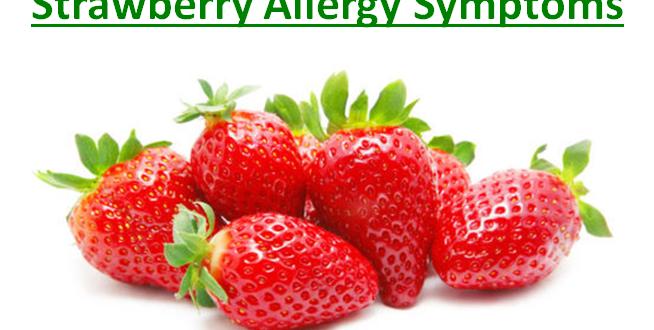 Strawberry Allergy Symptoms