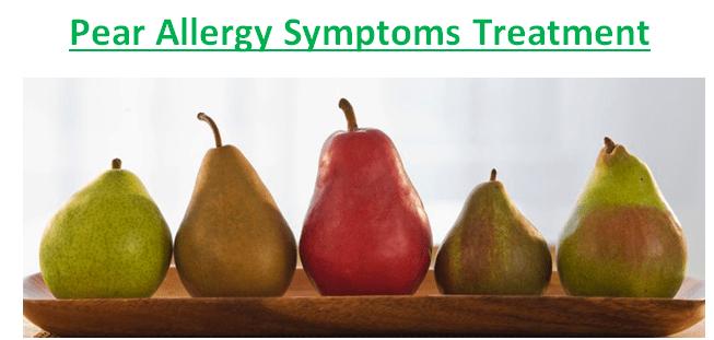 Pear Allergy Symptoms Treatment