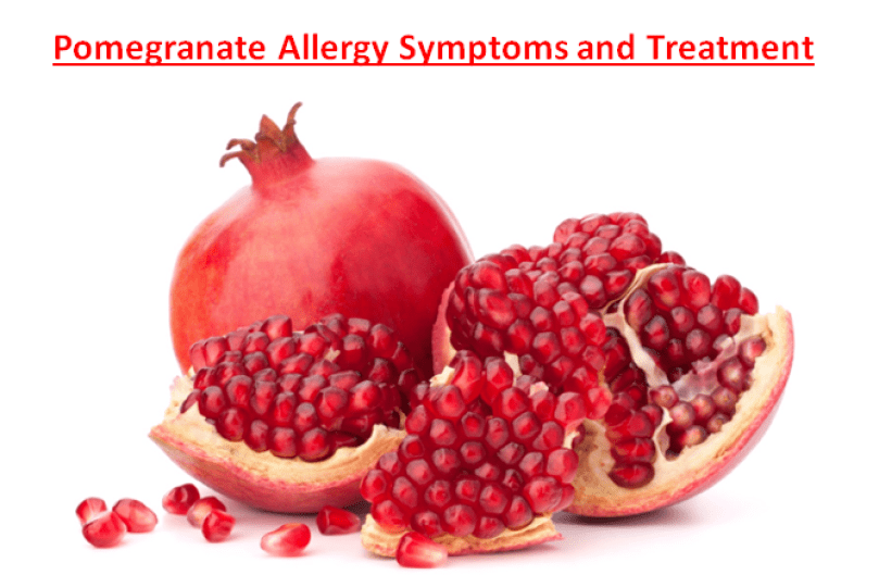 Pomegranate Allergy Symptoms and Treatment