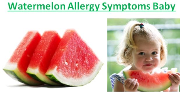 Watermelon Allergy Symptoms Baby