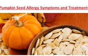 Pumpkin Seed Allergy Symptoms Treatment