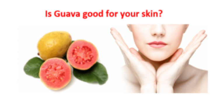 Is guava good for your skin?